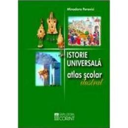 Istorie universala atlas scolar ilustrat 2008 - Minodora Perovici, editura Corint