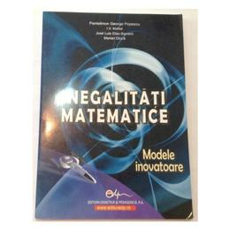Inegalitati matematice - Pantelimon George Popescu, editura Didactica Si Pedagogica