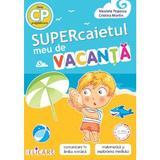 Supercaietul meu de vacanta - Clasa pregatitoare - Nicoleta Popescu, Cristina Martin, editura Elicart