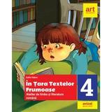 In Tara Textelor Frumoase. Limba romana - Clasa 4 - Sofia Dobra, editura Grupul Editorial Art