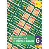 Evaluare nationala - Clasa 6 - Matematica si stiintele naturii - Eduard Dancila, editura Grupul Editorial Art