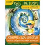Matematica Clasa a 4-a Sem. I+II  Ed.3 Caiet modalitati de lucru diferentiate - Daniela Berechet, editura Paralela 45