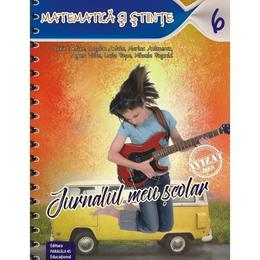 Jurnalul meu scolar Clasa a 6-a Matematica si Stiinte Ed.2 - Florin Antohe, editura Paralela 45