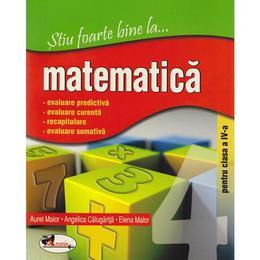 stiu-foarte-bine-la-matematica-clasa-4-aurel-maior-angelica-calugarita-elena-maior-editura-aramis-1.jpg