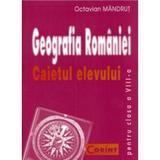 Geografie - Clasa 8 - Caietul elevului - Octavian Mandrut, editura Corint