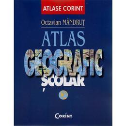 Atlas geografic scolar - Octavian Mandrut, editura Corint