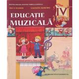 Educatie muzicala cls 4 - Anca Toader, Valentin Moraru, editura Didactica Si Pedagogica
