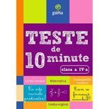 Teste de 10 minute clasa 4, editura Gama