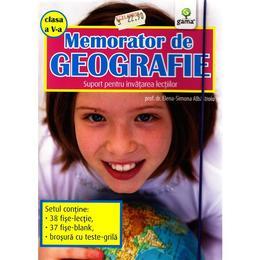 Memorator de geografie clasa 5 - Elena-Simona Albastroiu, editura Gama
