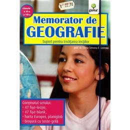 Memorator de geografie clasa 6 si 7 - Elena-Simona Albastroiu, editura Gama