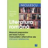 Limba romana manual preparator gimnaziu Ed.2012 - Ion Popa, Marinela Popa, editura Niculescu