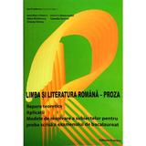Limba si literatura romana - Proza - Ion Predescu, editura Nomina