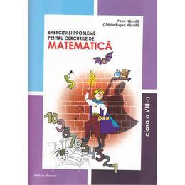 Matematica clasa 8 exercitii si probleme pentru cercurile de matematica - Petre Nachila, editura Nomina