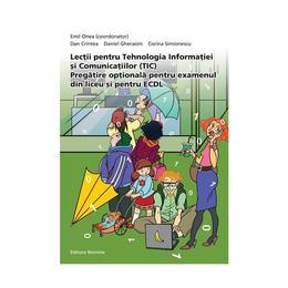 Lectii pentru tehnologia informatiei si comunicatiilor (Tic) - Emil Onea, editura Nomina