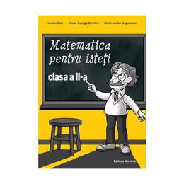 Matematica pentru isteti clasa 2 - Lucian Stan, Viorel-George Dumitru, editura Nomina