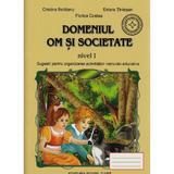 Om si cocietate - Nivel 1 - Cristina Beldeanu, Estera Tintesan, Florica Costea, editura Roxel Cart
