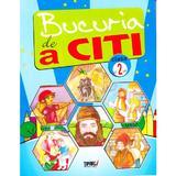 Bucuria de a citi cls 2 - Marinela Chriac, Adrian Samarescu, editura Tiparg