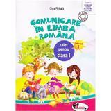 Comunicare in limba romana caiet clasa 1, semestrul 1 - Olga Piriiala, editura Aramis