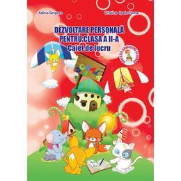 Dezvoltare personala - Clasa 2 - Caiet de lucru - Adina Grigore, Cristina Ipate-Toma, editura Ars Libri