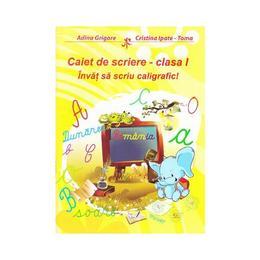 Caiet de scriere clasa 1. Invat sa scriu caligrafic! - Adina Grigore, editura Ars Libri