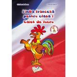 Limba franceza - Clasa 1 - Caiet de lucru - Cristina Bolbose, Cristina Voican, editura Ars Libri