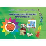 Arte vizuale si abilitati practice - Clasa 2 - Adina Grigore, editura Ars Libri