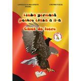 Limba germana - Clasa 2 - Caiet de lucru - Loredana Elena Istrate Anghel, editura Ars Libri