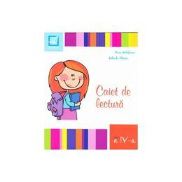 Caiet de lectura cls 4 - Aura Motofeanu, Mihaela Staneci, editura Booklet