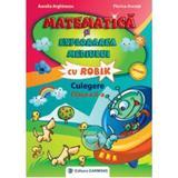 Matematica si explorarea mediului cls 2 culegere cu Robik - Aurelia Arghirescu, Florica Ancuta, editura Carminis