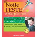 Evaluare nationala cls 2 noile teste dupa model european - Cemelia Sima, Iuliana Dulica, editura Carminis