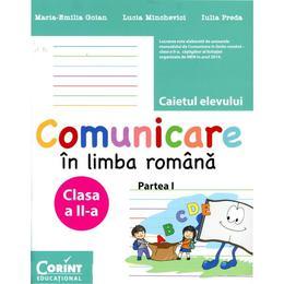 Comunicare in limba romana clasa 2 partea 1 caiet - Maria-Emilia Goian, Lucia Minchevici, editura Corint