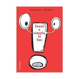 Eseul e simplu la Bac - Carmen Crismaru, Larisa Gojnete, editura Nomina