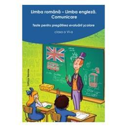Limba Romana. Limba Engleza Cls 6 Ed.2 - Teste Pentru Pregatirea Evaluarii Scolare, editura Nomina