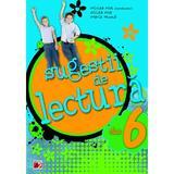 Sugestii de lectura Cls 6 - Mircea Mot, Olivia Mot, Maria Huma, editura Paralela 45