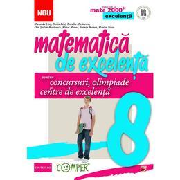 Matematica de excelenta - Clasa 8 - Pentru concursuri, olimpiade si centre de excelenta - Maranda Lint, editura Paralela 45