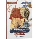 Romana Cls 8 Exercitii Si Teste. De La Antrenament La Competitie - Camelia Sapoiu, Veronica Hoitan, editura Trend