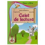 Caiet De Lectura Cls 3 - Mirela Mihailescu, Eugenia Ilie, Sorin Ilie, editura Akademos Art