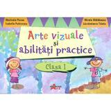 Arte Vizuale Si Abilitati Practice Cls 1 - Marinela Florea, Mirela Maldaeanu, editura Akademos Art