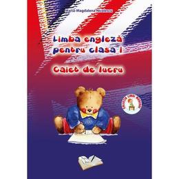Limba engleza - Clasa 1 - Caiet de lucru - Maria-Magdalena Nicolescu, editura Ars Libri