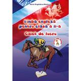 Limba engleza - Clasa 2 - Caiet de lucru - Maria-Magdalena Nicolescu, editura Ars Libri