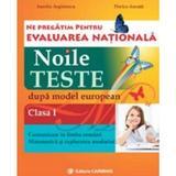 Evaluare nationala clasa 1 limba romana+matematica noile teste - Aurelia Arghirescu, editura Carminis