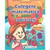 Matematica Cls 2 Culegere Pentru Copii Isteti - Rodica Dinescu, editura Carminis