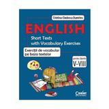 English exercitii de vocabular pe baza textelor cls 5-8 - Cristina Cindescu Dumitru, editura Corint