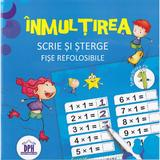 Inmultirea.. Scrie si sterge. Fise refolosibile, editura Didactica Publishing House