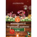 Matematica Si Explorarea Mediului Cls 1 Partea I Varianta P-Int Ed.2015 - Dumitru D. Paraiala, editura Euristica