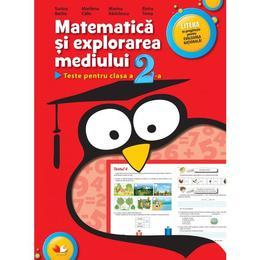 Matematica si explorarea mediului -Teste clasa 2 - Sorina Barbu, M. Calin, M. Radulescu, E.Toma, editura Litera