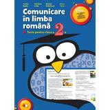Comunicare in limba romana -Teste clasa 2 - Sorina Barbu, M. Calin, M. Radulescu, E.Toma, editura Litera