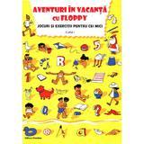 Aventuri In Vacanta Cu Floppy Cls 1 Jocuri Si Exercitii Pentru Cei Mici, editura Nomina
