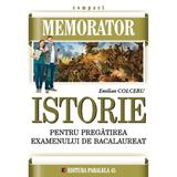 Memorator De Istorie Pentru Bac - Emilian Colceru, editura Paralela 45