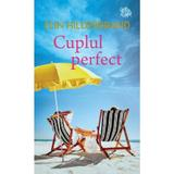 Cuplul perfect - Elin Hilderbrand, editura Lira